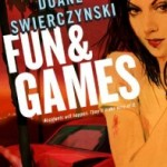 Fun and Games by Duane Swierczynski