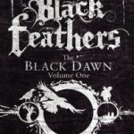 The Long, Slow End of the World: Black Feathers by Joseph D'Lacey