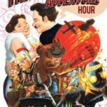 An Anthology of Hilarity With a Side of Murdermen: The Thrilling Adventure Hour by Acker & Blacker