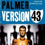 He'll Clean Up This Planet: Version 43 by Philip Palmer