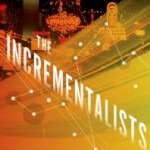 The Incrementalists: Plight of the Immortal Micro-Managers