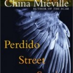 Perdido Street Station: Words Upon Words, Worlds Within Worlds